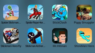 Spider Stickman,Spider Rope Hero,Stick Clash,Piggy Smuggler,Stickman Hero Fly,Stickman Archer
