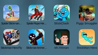 Spider Stickman,Spider Rope Hero,Stick Clash,Piggy Smuggler,Stickman Hero Fly,Stickman Archer