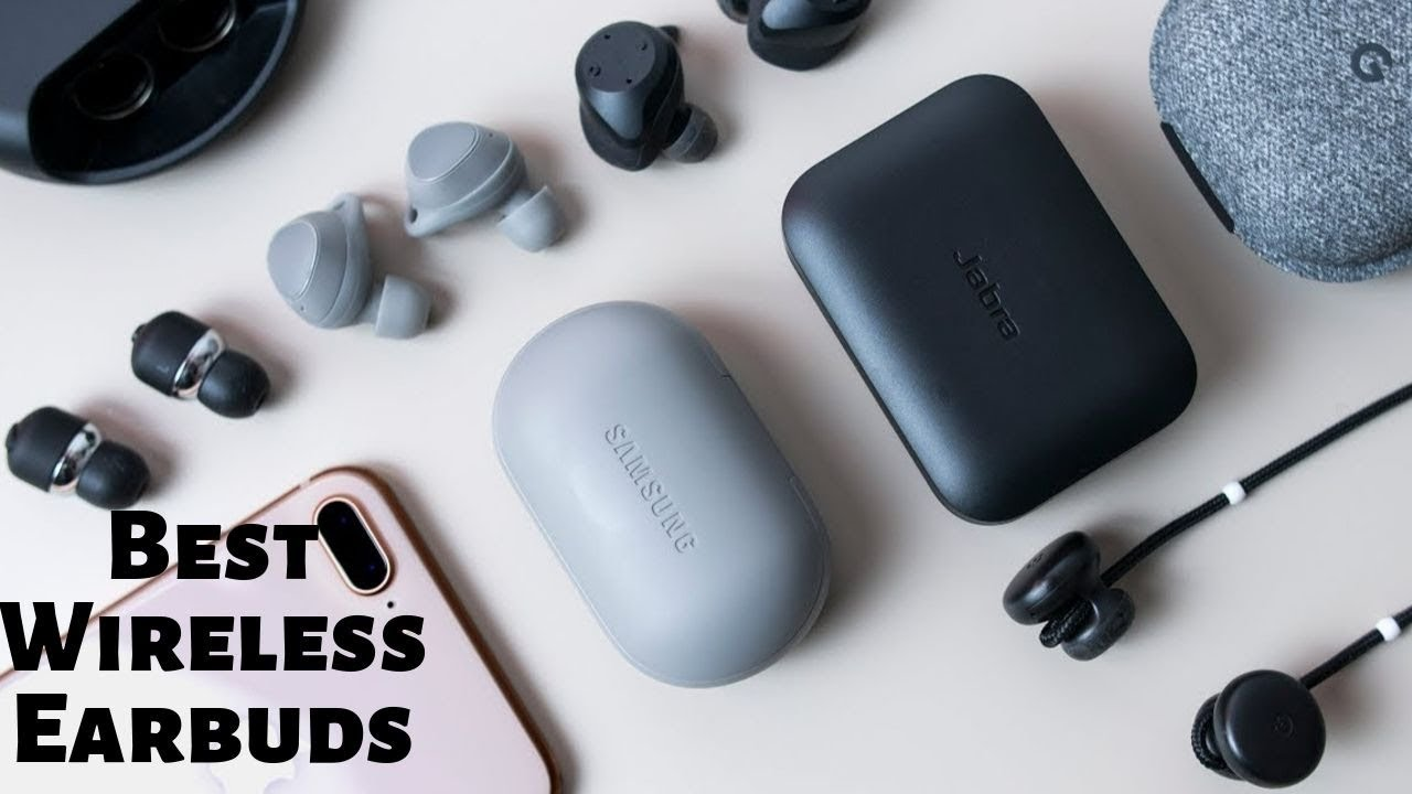 Best Wireless Earbuds 2020.Best Wireless Earbuds In 2020 Youtube