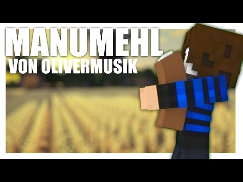GermanLetsPlay - Manumehl (Remix von OliverMusik)