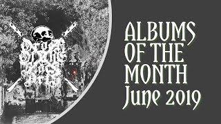 Top 10 Black Metal Albums of June, 2019
