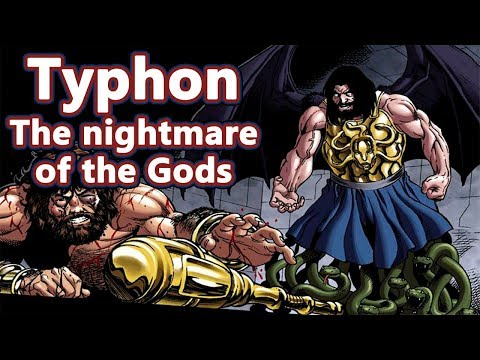 Typhon:  The Nightmare of the Gods - Greek Mythology Ep.32 - See U in History