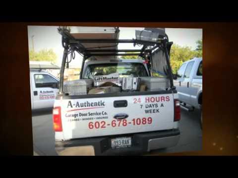 Garage Door Repair In Phoenix with A-Authentic Garage Door ...