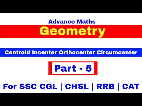Geometry Centroid Incenter Orthocenter Circumcenter For SSC CGL | CHSL | RRB  [ In Hindi] Pat - 5