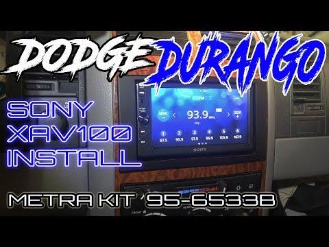 2007 DODGE DURANGO SONY XAV100 DOUBLE DIN INSTALL USING METRA 95-6533B KIT