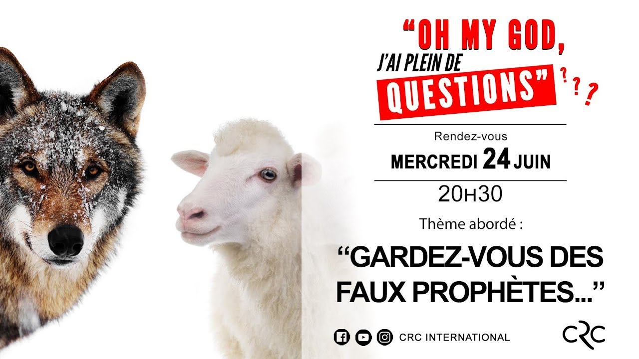 Gardez-vous des faux prophètes [24 juin 2020]