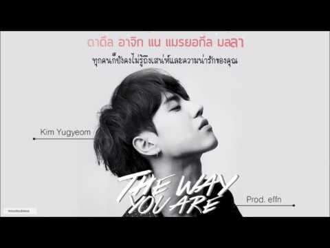 [KARAOKE - THAISUB] Yugyeom (GOT7) - The way you are (Prod.effn)