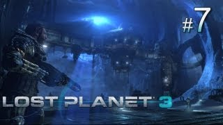 Lost Planet 3 прохождение с Карном. Часть 7