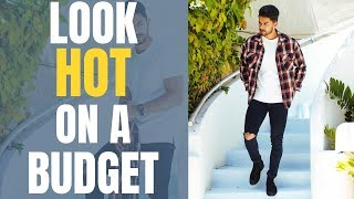 How To Look Hot On A Budget