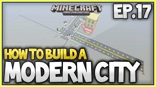 Minecraft Xbox - How To Build A Modern City (EP.18) - Expanded Roads