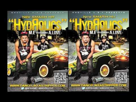 HydROlics by M.E (feat) A.Love
