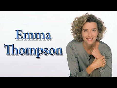 Emma Thompson. Filmography and Transformation.