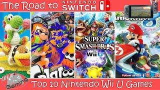 Road To Nintendo Switch   Top 10 Wii U Games