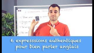 6 expressions authentiques pour bien parler anglais