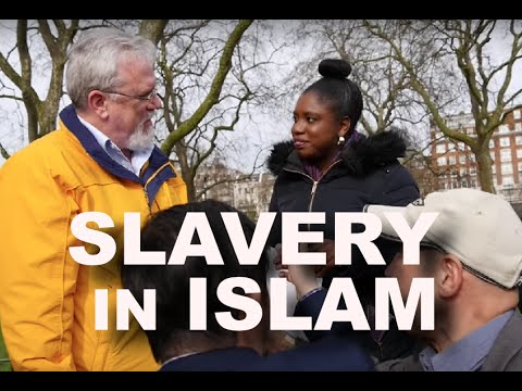 SLAVERY IN ISLAM & ITS HISTORICAL ROOTS