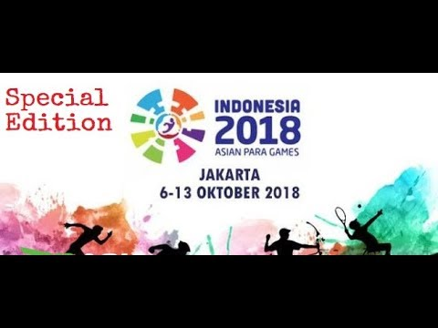 Asian Para Games 2018 - GKToday 2018-10-16 05:02