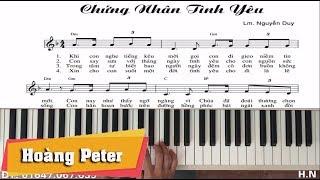 Hướng dẫn đệm Piano: Chứng Nhân Tình Yêu-l N.Duy l- Hoàng Peter