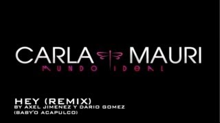 Carla Mauri Remix Hey