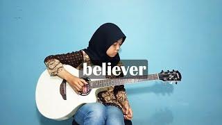 Imagine Dragons - Believer - Fingerstyle Guitar Cover by Lifa Latifah (arr. Eddie van der Meer)