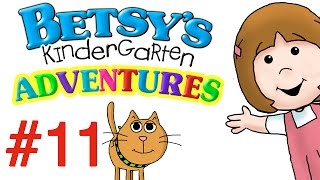 Betsy's Kindergarten Adventures - Full Episode #11
