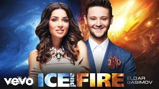 Eldar Gasimov - Ice & Fire (Audio) ft. Zlata Ognevich