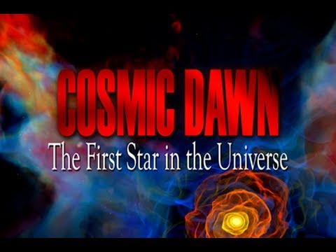 Public Lecture—Cosmic Dawn: The First Star in the Universe