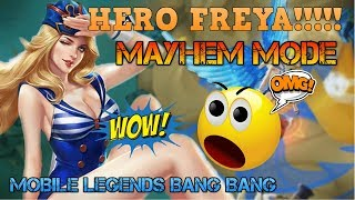 Hero Freya in Mayhem mode | mobile legends | Epic Gameplay | GaminG WitH RoY