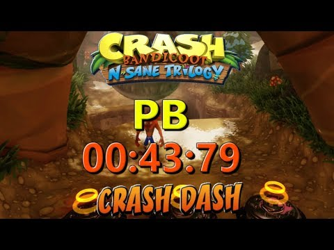 Crash Dash PB 00:43:79 - Crash Bandicoot N Sane Trilogy