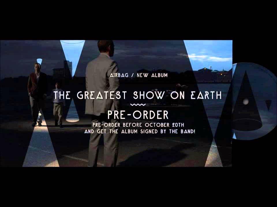 Airbag – The Greatest Show on Earth Lyrics | Genius Lyrics