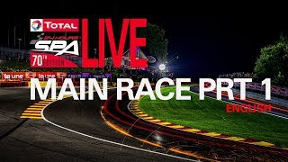 Part 1 - The Total 24 Hours Spa 2018 - English