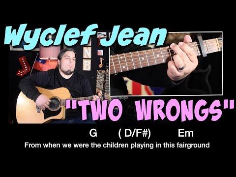 Two Wrongs - Wyclef Jean GUITAR TUTORIAL