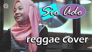 SIO ADO - REGGAE COVER by jovita aurel