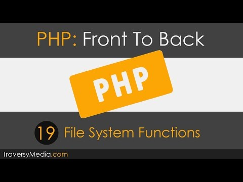 PHP Front To Back [Part 19] - File System Functions