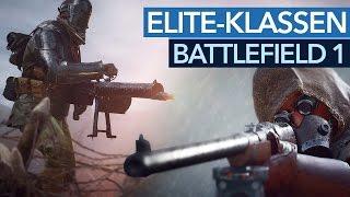 Battlefield 1 - Elite-Klassen: Helden mit MG, Flammenwerfer und Panzerbüchse (Gameplay)