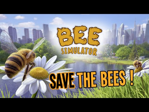 BEE SIMULATOR - Become The Best Honeybee And Save The Hive!