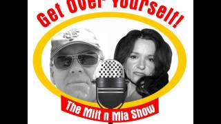 5 minutes from Get Over Yourself! The MiltnMia Show! #36 Penis-splitting and Tight-lacing...