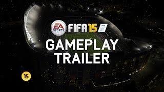 FIFA 15 - Official E3 Gameplay Trailer