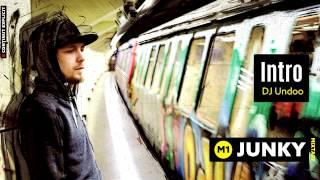 Junky - Intro feat. DJ Undoo
