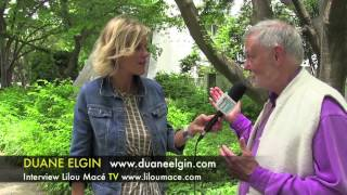 We are media!! Reinventing the role of media - Duane Elgin (part 2)