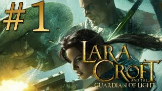 Lara Croft and the Guardian Of Light  #1 [PT-BR]
