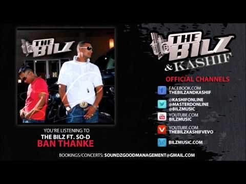 The Bilz ft. So-D - Ban Than Ke (Official Song)