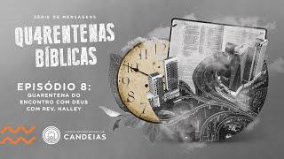 Culto Ao Vivo   04 de outubro de 2020  - 17h   Série QUARENTENAS BÍBLICAS Ep 8