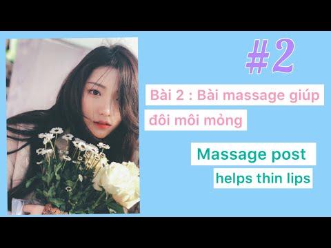 Bài 2   Bài massage giúp đôi môi mỏng 🍭 massage post helps thin lips 🍰🍡