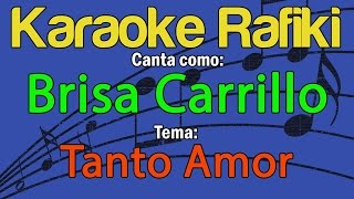 Brisa Carrillo - Tanto Amor Karaoke Demo