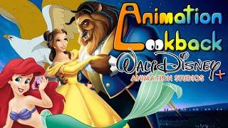 The History of Walt Disney Animation Studios + (Part 7) - Animation Lookback