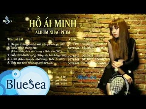 Album Nhạc Phim - Hồ Ái Minh