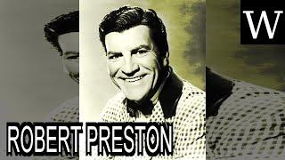 ROBERT PRESTON (actor) - WikiVidi Documentary