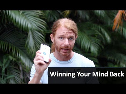 Winning Your Mind Back! - Ending Slavery to Devices