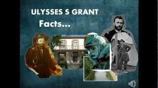 Ulysses S Grant Facts