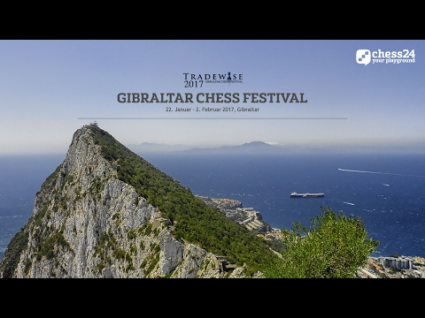 10. Runde -Gibraltar 2017 - Jan Gustafsson kommentiert live